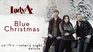 Lady A - Blue Christmas (Audio) YouTube Videos