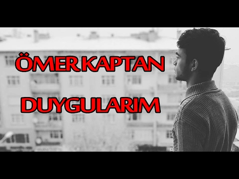 Ömer Kaptan - Duygularım [HD]