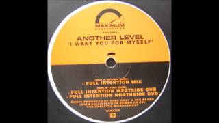 (1998) Another Level - I Want You For Myself [Full Intention RMX]