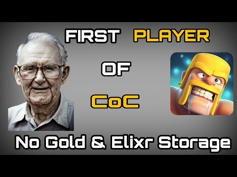 First & Oldest Player Of Clash Of Clans