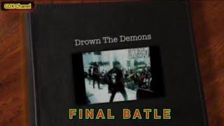 Drown The Demons ~ FINAL BATLE [ OFFICIAL VIDEO ]