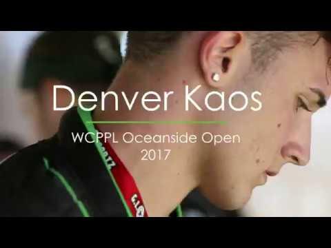 WCPPL Oceanside Open 2017: Denver Kaos