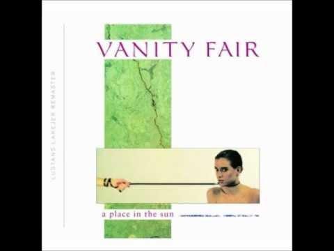 Vanity Fair - A Place in the Sun