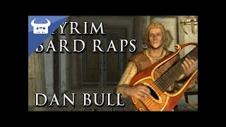 Repeat youtube video SKYRIM BARD RAPS | Dan Bull