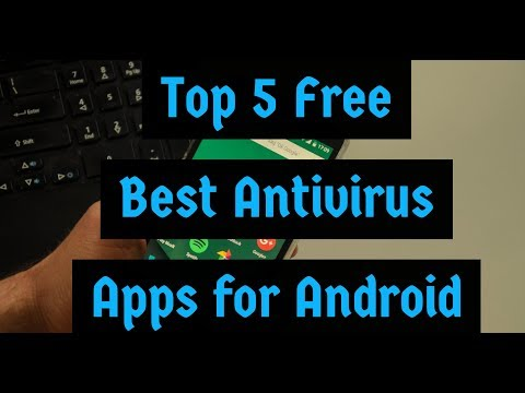 Top 5 Free Best Antivirus Apps for Android