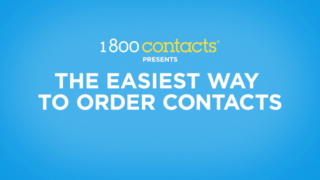 The Easiest Way To Never Run Out Of Contacts 1 800 Contacts Youtube