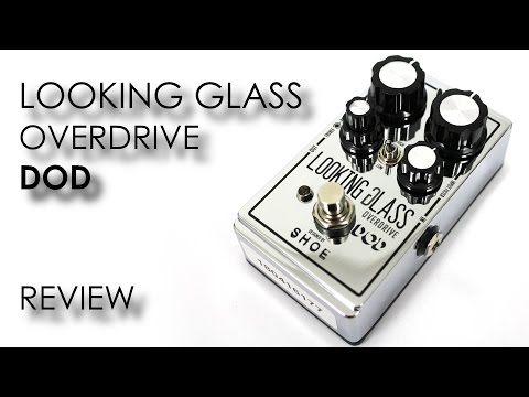 DOD Looking Glass Overdrive - Review