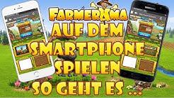 FARMERAMA AUF DEM SMARTPHONE SPIELEN - So funktioniert es! | Tipps & Tricks #15