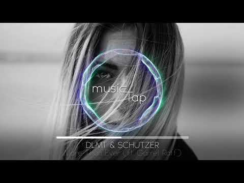 DLMT & Schutzer - More Than Ever (ft. Garret Raff)