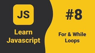 Javascript For Loop and While Loop | Javascript Tutorial For Beginners