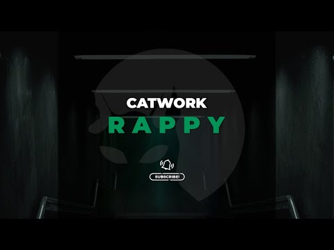 Catwork - Rappy (Official Audio)