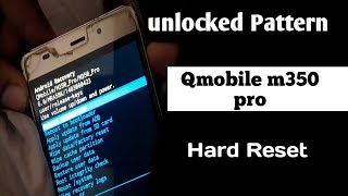 QMobile M350 Forgot unlock pattern and recovery email password