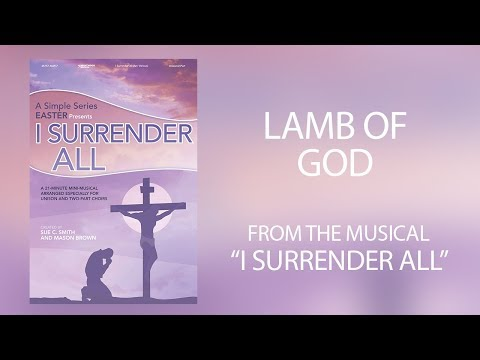 Lamb of God (Lyric Video) | I Surrender All [Simple Series Easter]