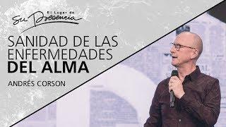 📺 Sanidad de las enfermedades del alma - Andrés Corson - 30 Junio 2019 | Prédicas Cristianas 2019
