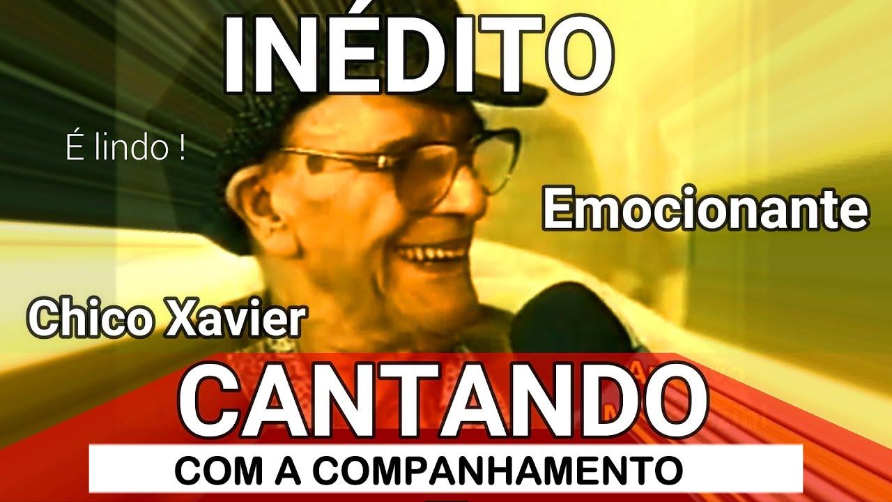INÉDITO CHICO XAVIER CANTANDO COM ACOMPANHAMENTO É LINDO