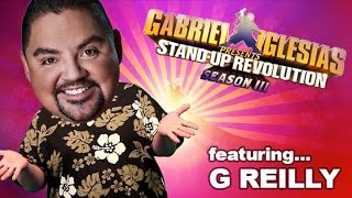 G Reilly - Gabriel Iglesias presents: StandUp Revolution! (Season 3)