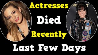 20 Famous Actresses Who Died Recently in Last Few Days