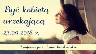1. Konferencja - Ania Kozikowska