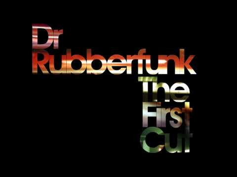 Dr Rubberfunk - Stay Strong