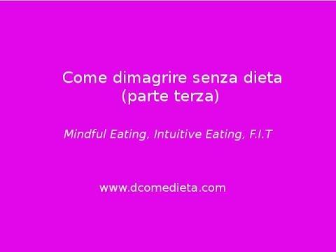Come dimagrire senza dieta - parte terza