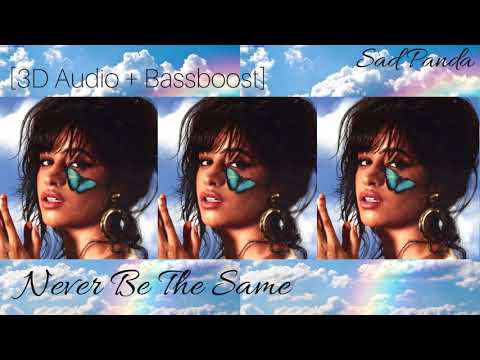 [3D Audio] Camila Cabello - Never Be The Same