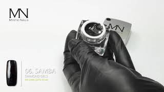 Samba 06 - Diamond UV zselé - Mystic Nails