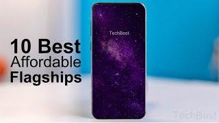 Top 10 Best Value Flagship Smartphones 2018