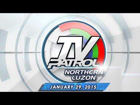 TV Patrol Northern Luzon - January 29, 2015