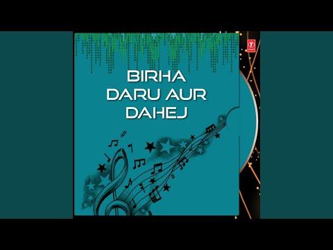 Daru Aur Dahej (Part - 1)