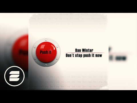 Dan Winter - Don`t stop push it now (Radio Mix)