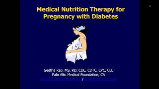 Training Module 1:  Medical Nutrition Therapy for Pregnancy with Diabetes