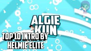 Top 10 Intro By Helmie Elite