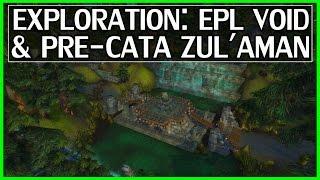 Hidden Old Zul'Aman & Vanilla Eastern Plaguelands Void Exploration - WoW Legion