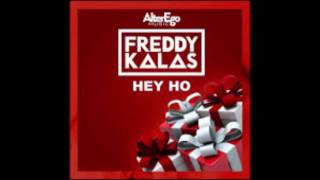 freddy Kalas Hey Ho