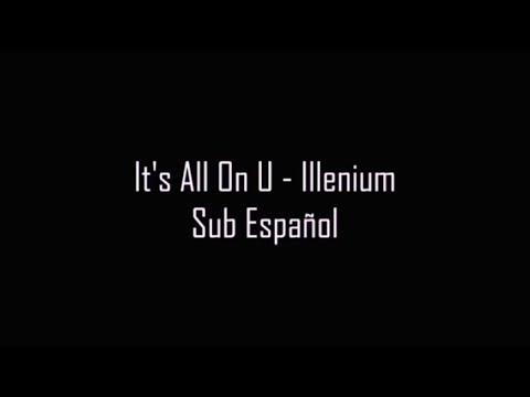 ► It's All On U - Illenium | Sub Español mp3