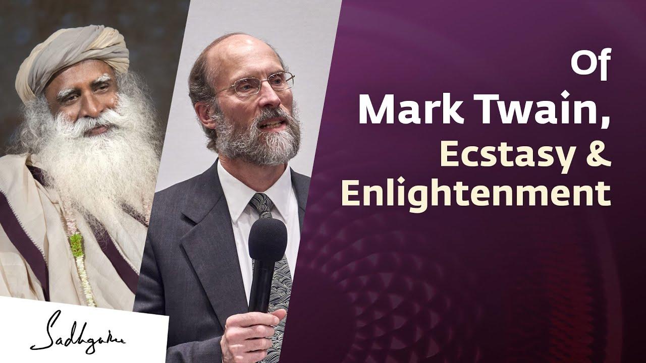 Download Of Mark Twain, Ecstasy & Enlightenment – Author George Hammond with Sadhguru