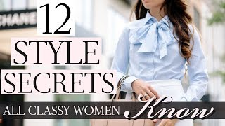 12 Style Secrets All Classy Women Know