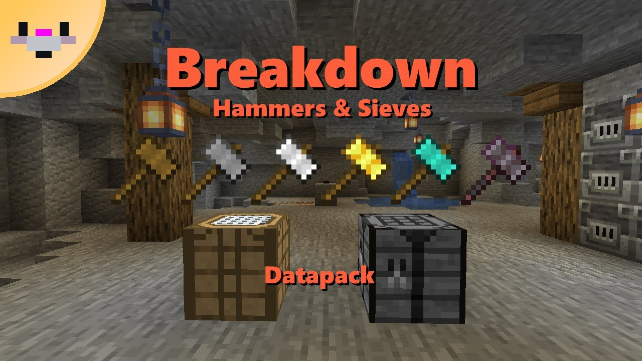 Breakdown  Hammers and Sieves Datapack  (8.86+) Minecraft Data Pack