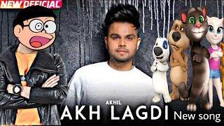 Akh Lagdi ( Full Song )| Talking Tom & Nobita | Akhil | Speed Record | Latest Punjabi Song 2018|