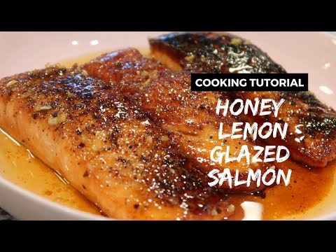 Honey Lemon Glazed Salmon-Cooking Tutorial