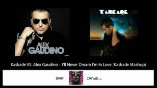 Kaskade vs. Alex Gaudino -  I