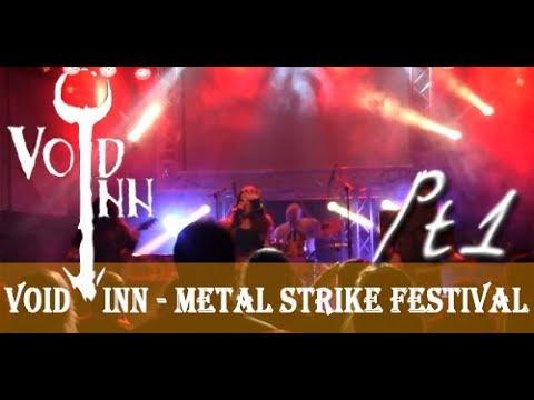 Void Inn @ Metal Strike Festival 14.04.2018. pt1