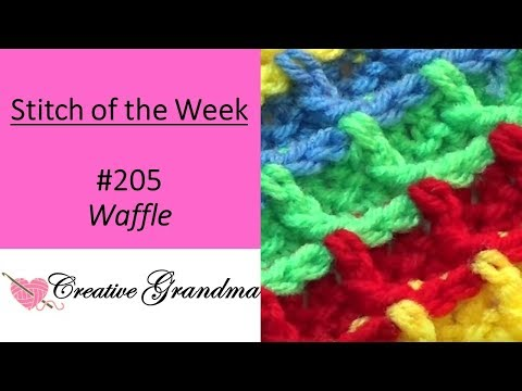(Stitch Of The Week)  How To Crochet Waffle Stitch - Free Pattern/Tutorial