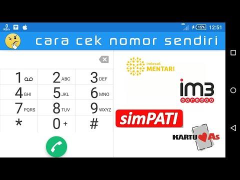 Cara Cek Nomor Sendiri Indosat Mentari Im3 Telkomsel Simpati As Youtube