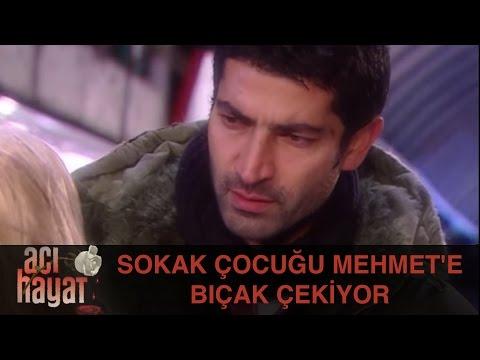 Sokak Çocuğu Mehmet'e Bıçak Çekiyor - Acı Hayat 7.Bölüm