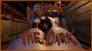 THIS GAME BROKE MY BRAIN | A Dump in the Dark - [Part 1]