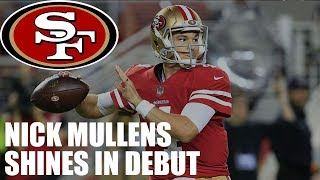 49ers QB Nick Mullens Shines in NFL Debut Against the Raiders