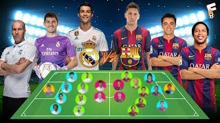 EL CLASICO : All-Time Real Madrid Greatest XI vs All-Time Barcelona Greatest XI ⚽ Who Wins ?