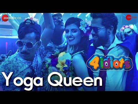 Yoga Queen | 4 Idiots featuring Shweta Parmar, Pamela Jain