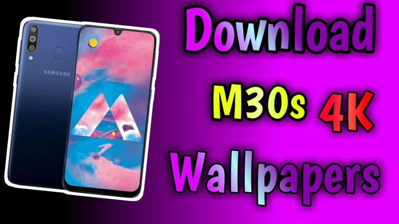 How To Download Samsung M30s Wallpapers In 4k Samsung M30s Wallpaper Youtube